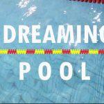 Dreaming Pool